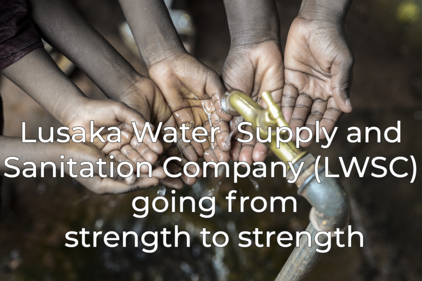 Lusaka Water Supply and Sanitation Company Going from Strength to Strength